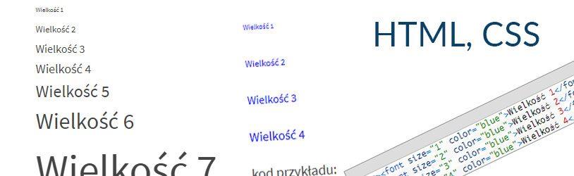 wielkość fontu, czcionki elektronicznej na stronie z pomocą CSS, HTML